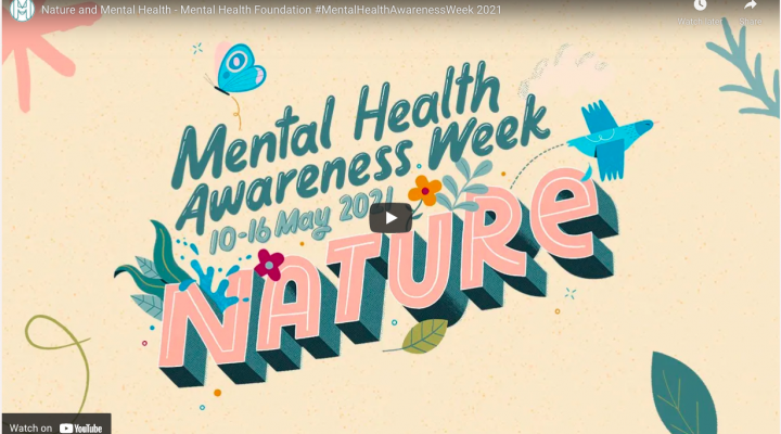 Image shows Mental Health Awareness Week and Nature in retro script as an opening screen for a YouTube video